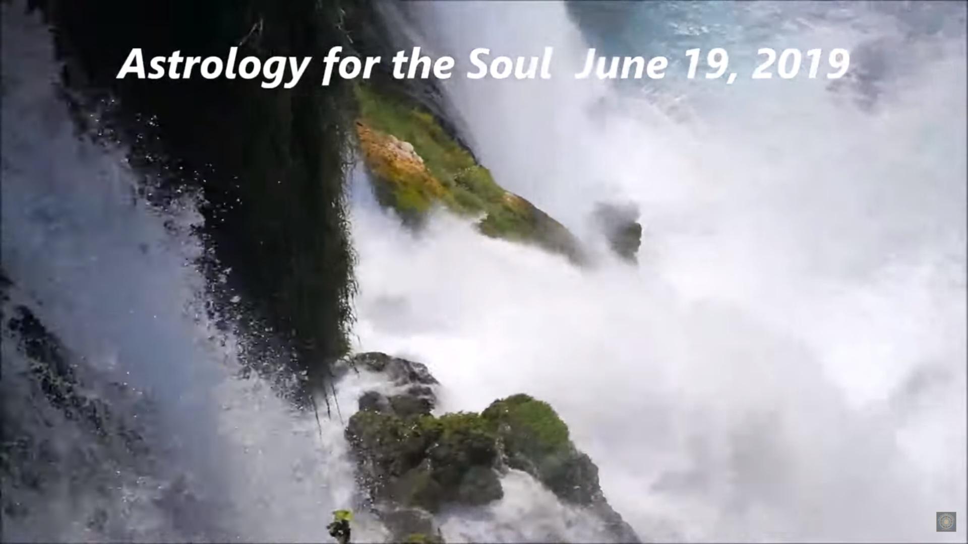 June 19, 2019 – Pele Report, Astrology Forecast