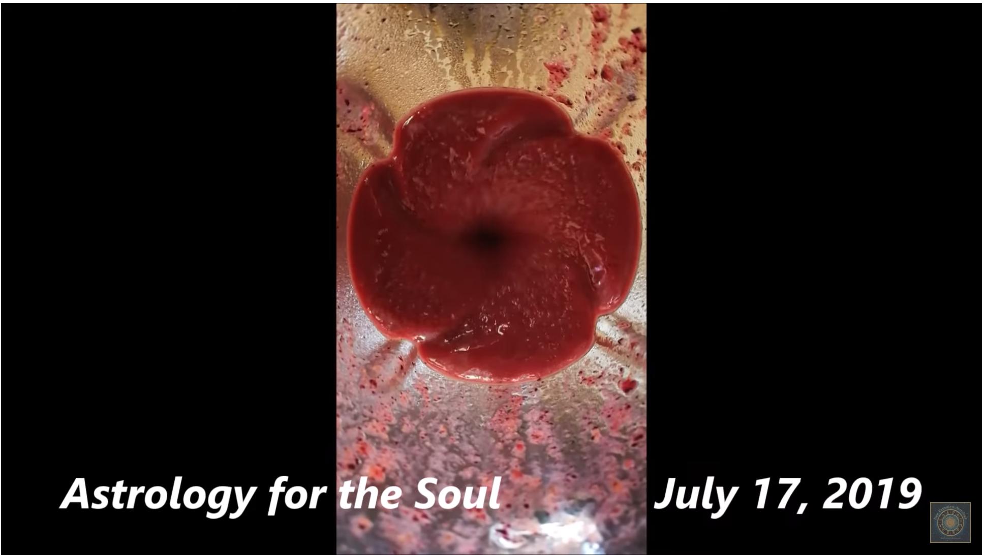 July 17, 2019 – Pele Report, Astrology Forecast