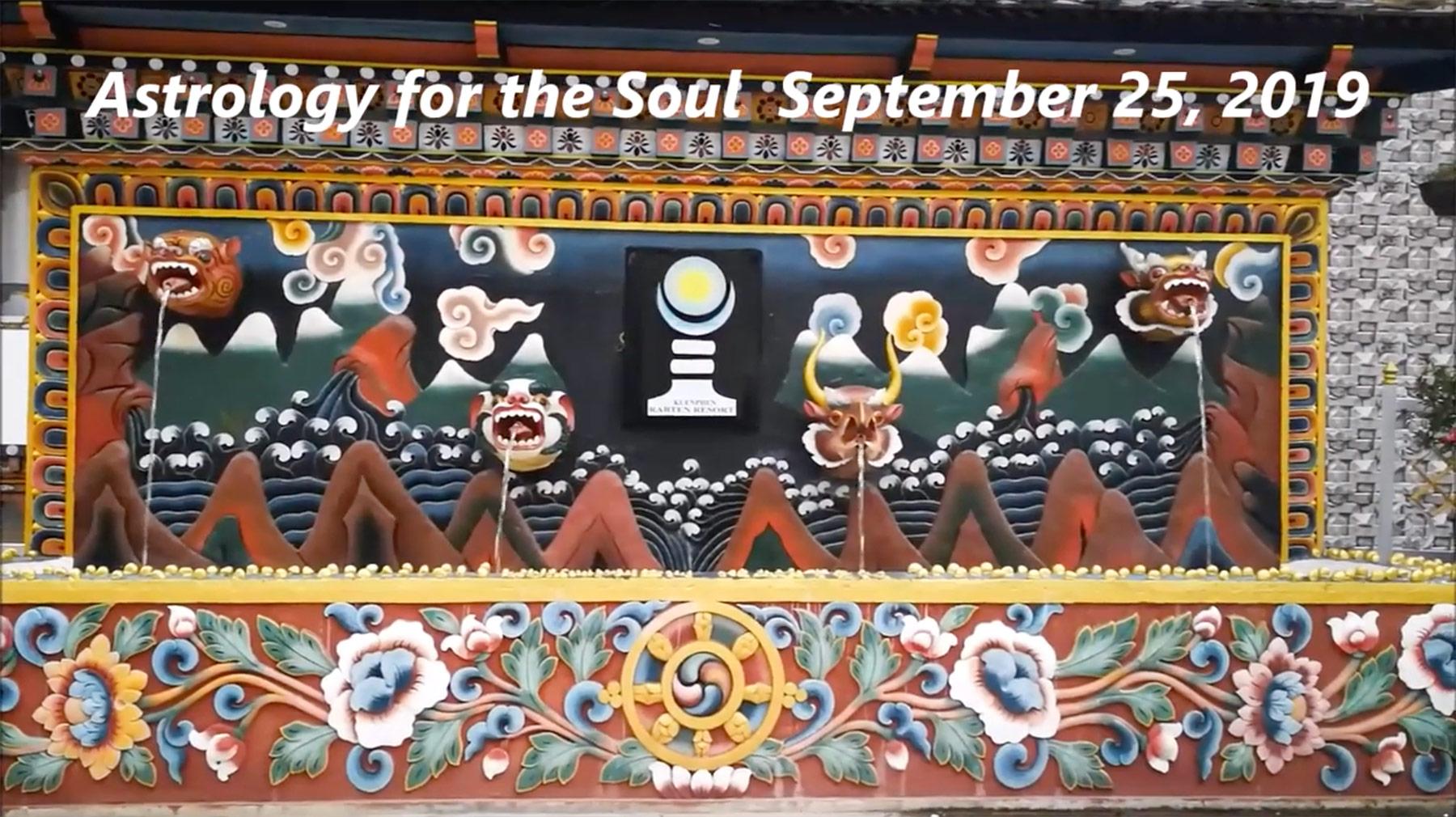Sept 25th, 2019 – Pele Report, Astrology Forecast