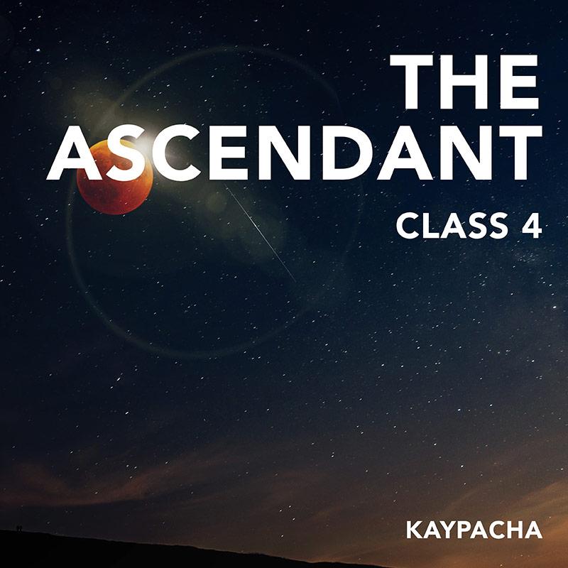 Class 4 The Ascendant