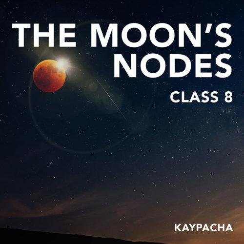 Class 8 The Moons Nodes