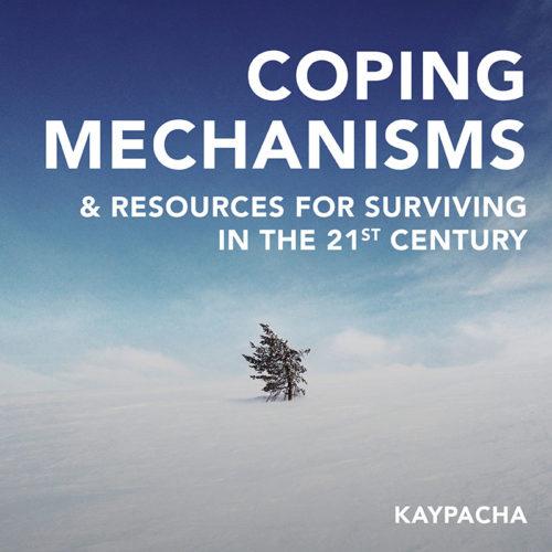 Coping Mechanisms 21st Century