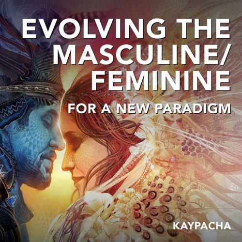 Evolving The Masculine Feminine