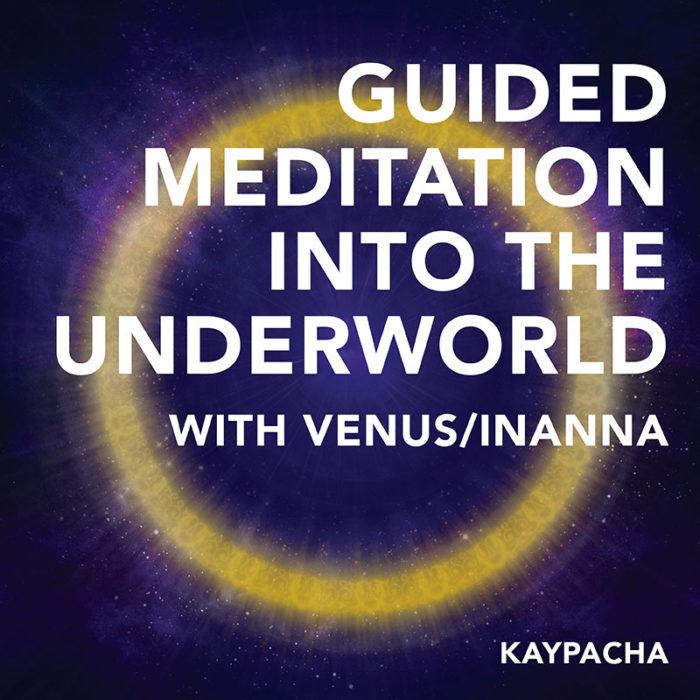 Guided Meditation Underworld Venus Inanna