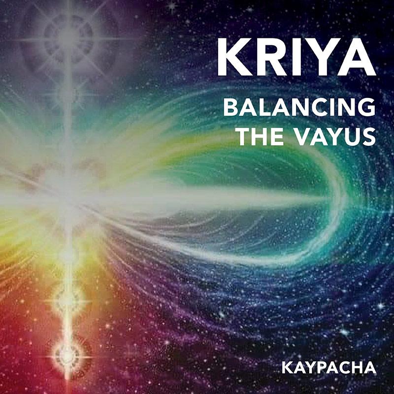 Kriya Balancing The Vayus