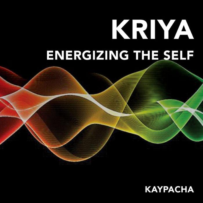Kriya Energizing the Self