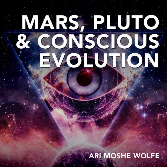 Mars Pluto and Conscious Evolution