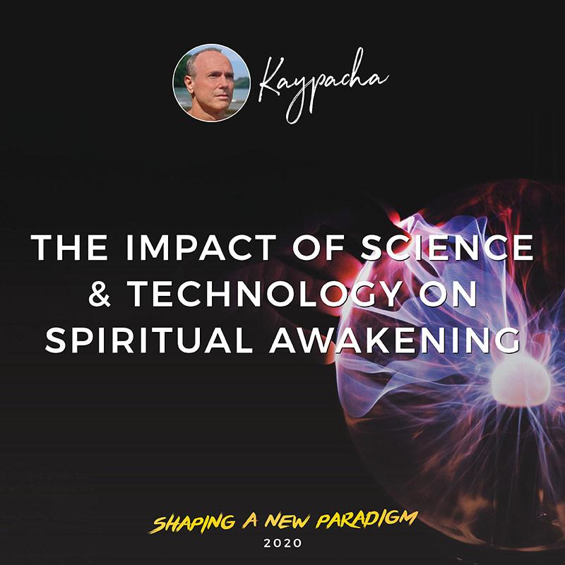 The Impact of Science Technology on Spiritual Awakening